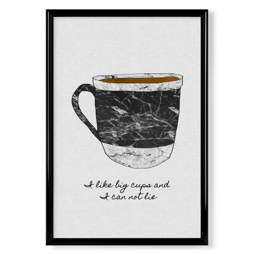 I Like Big Cups & I Can Not Lie Poster