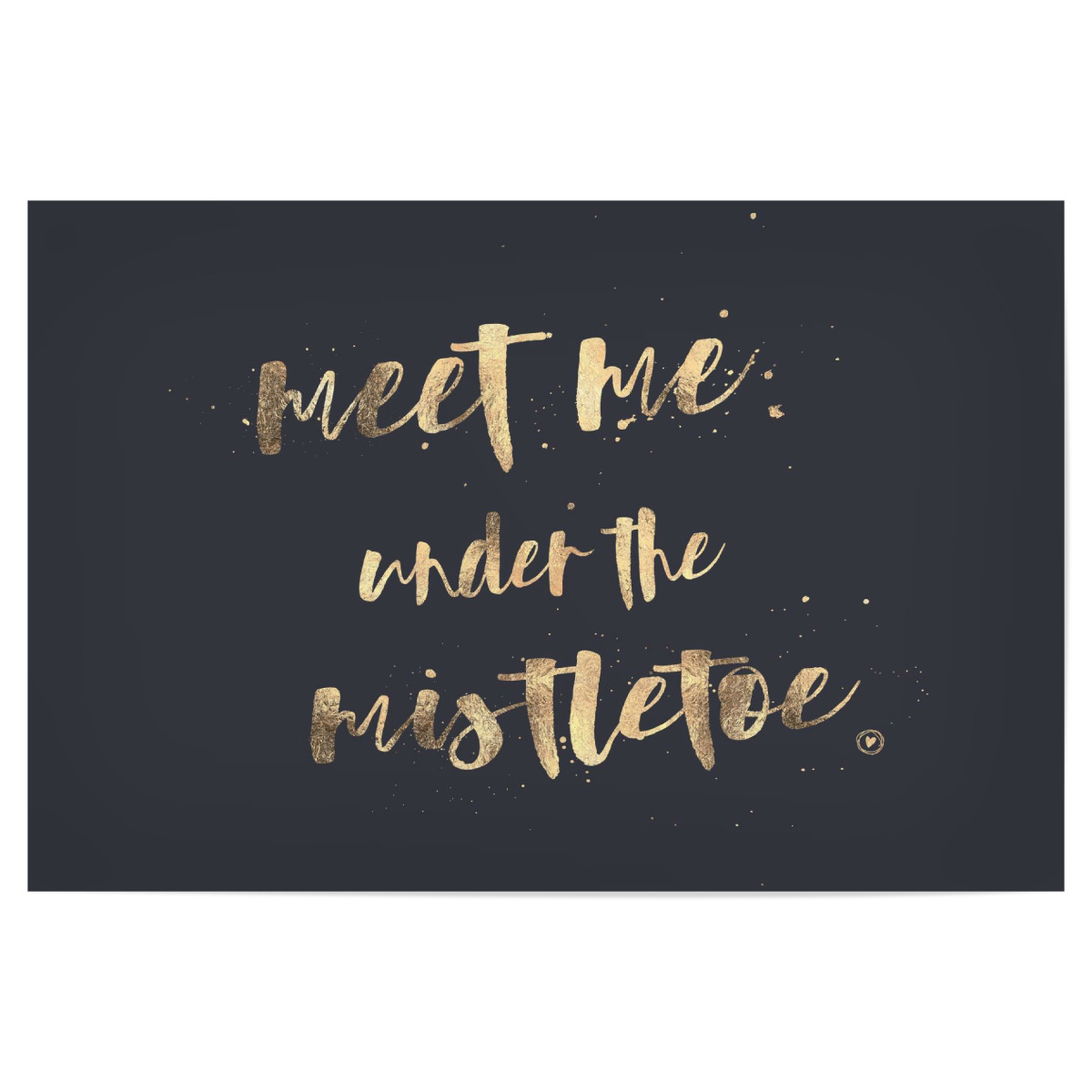 Purchase The Meet Me Under The Mistletoe As A Poster At Artboxone