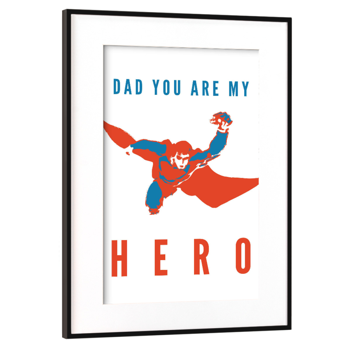 Purchase The Dad My Hero As A Frame At Artboxone