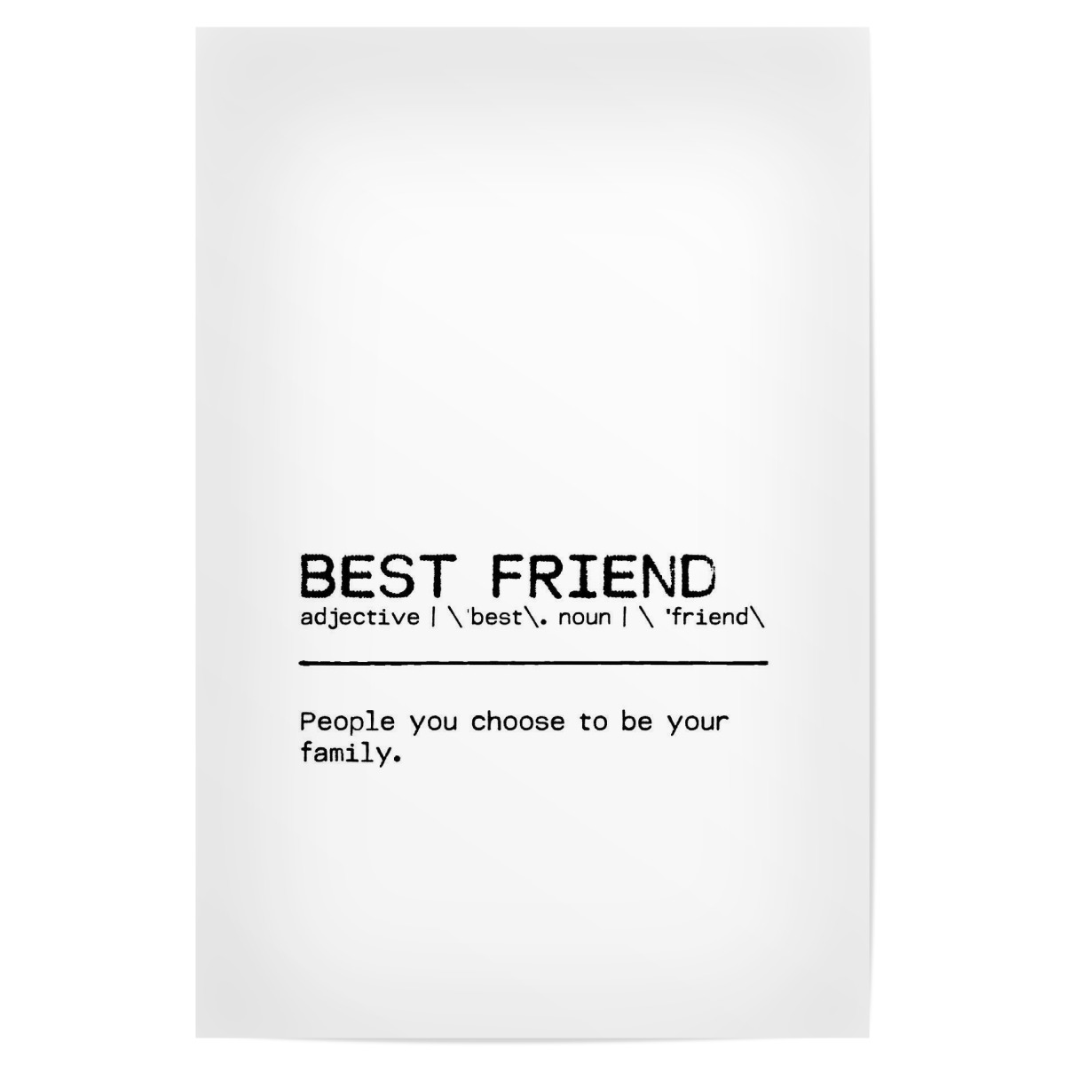 Purchase The Best Friend Quote As A Poster At Artboxone