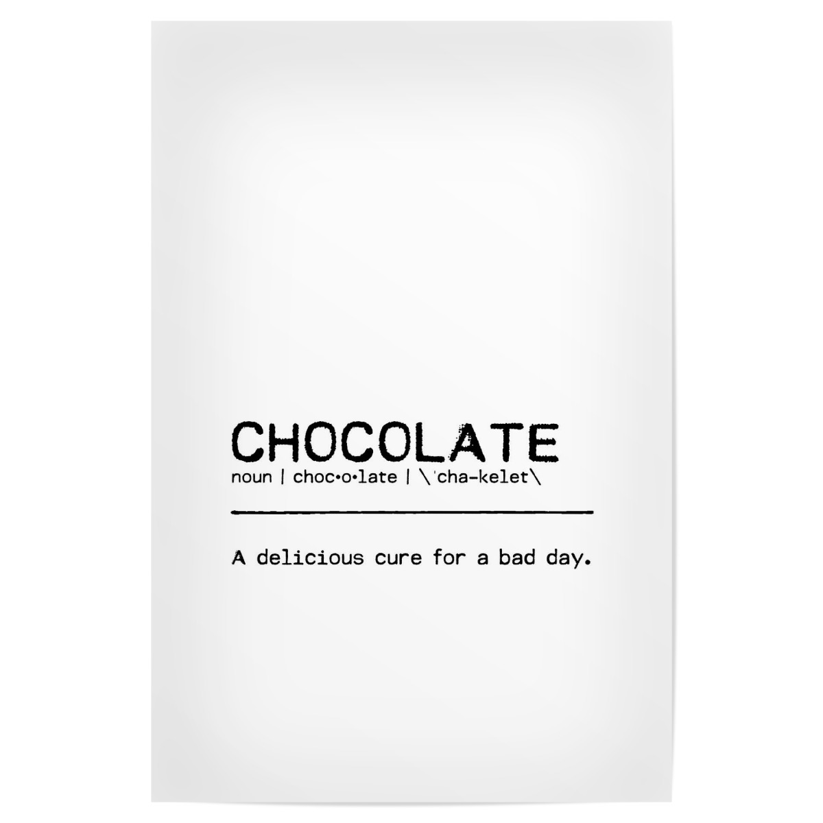Purchase the Chocolate Quote as a Poster at artboxONE
