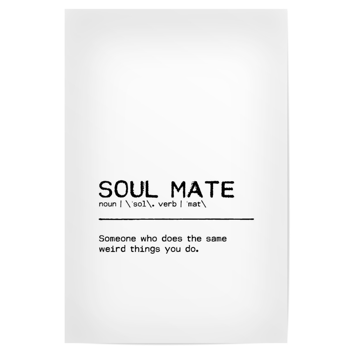 Purchase the Soul Mate Quote as a Poster at artboxONE