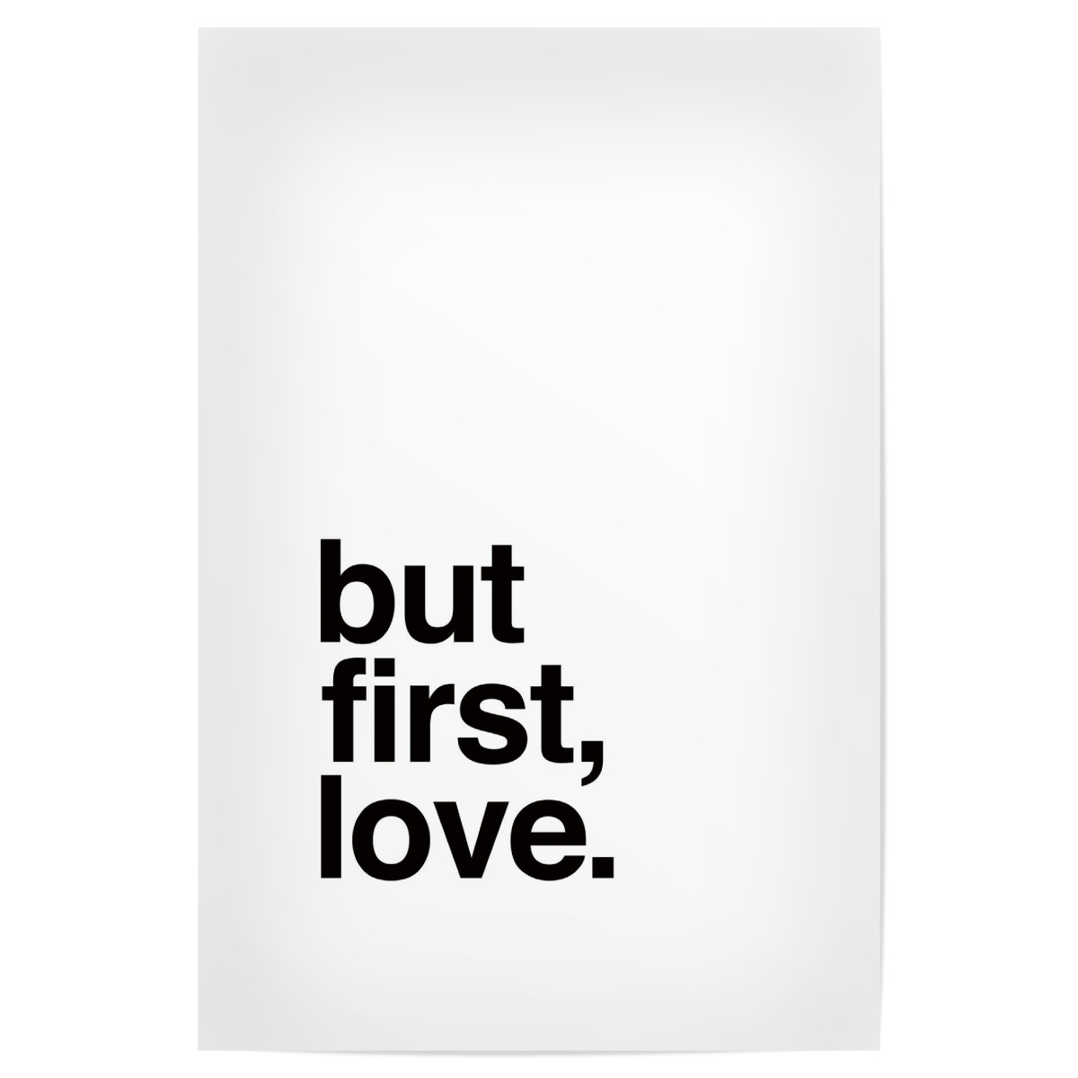 But First Love Als Poster Bei Artboxone Kaufen