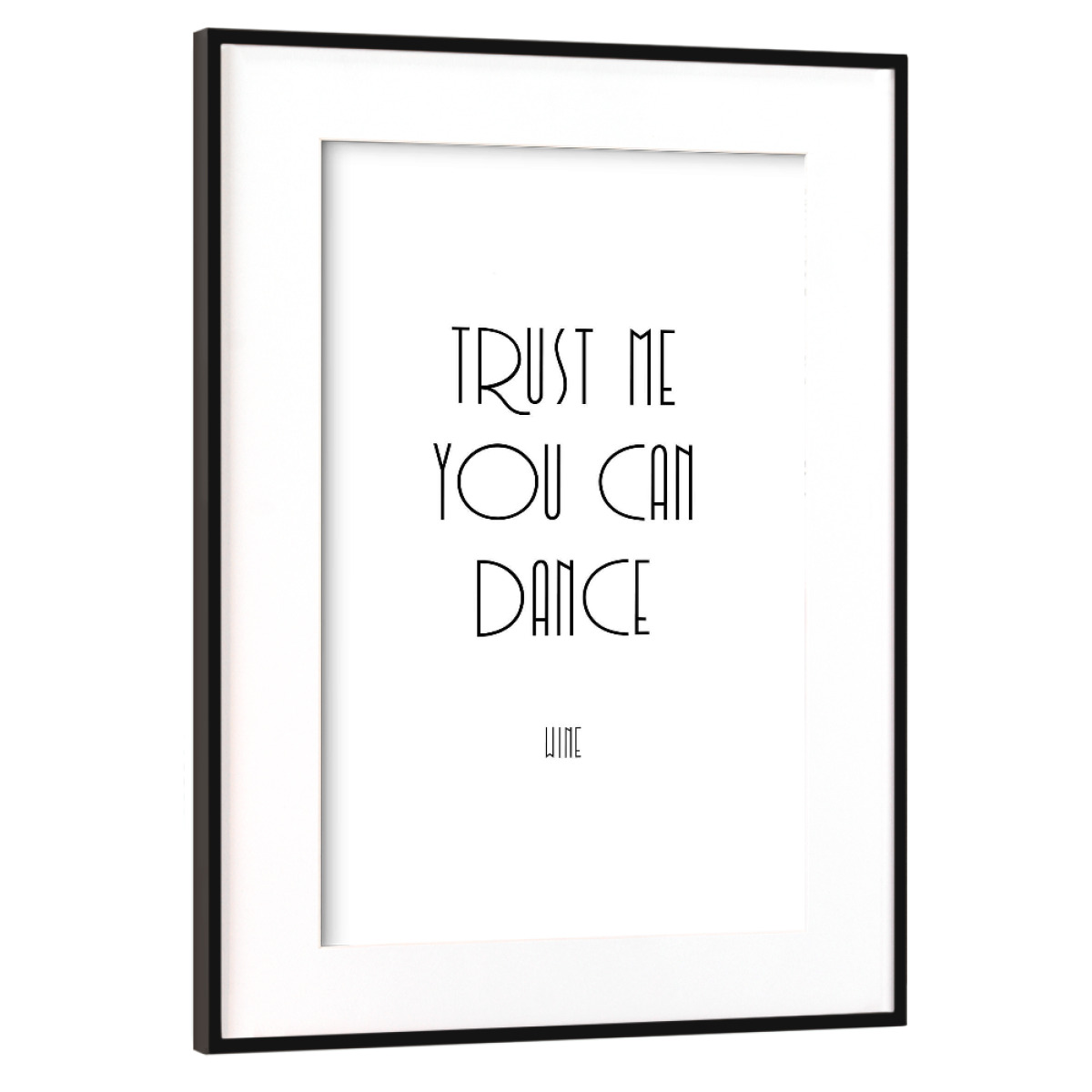 Purchase the Trust me you can dance zwei as a Frame at artboxONE