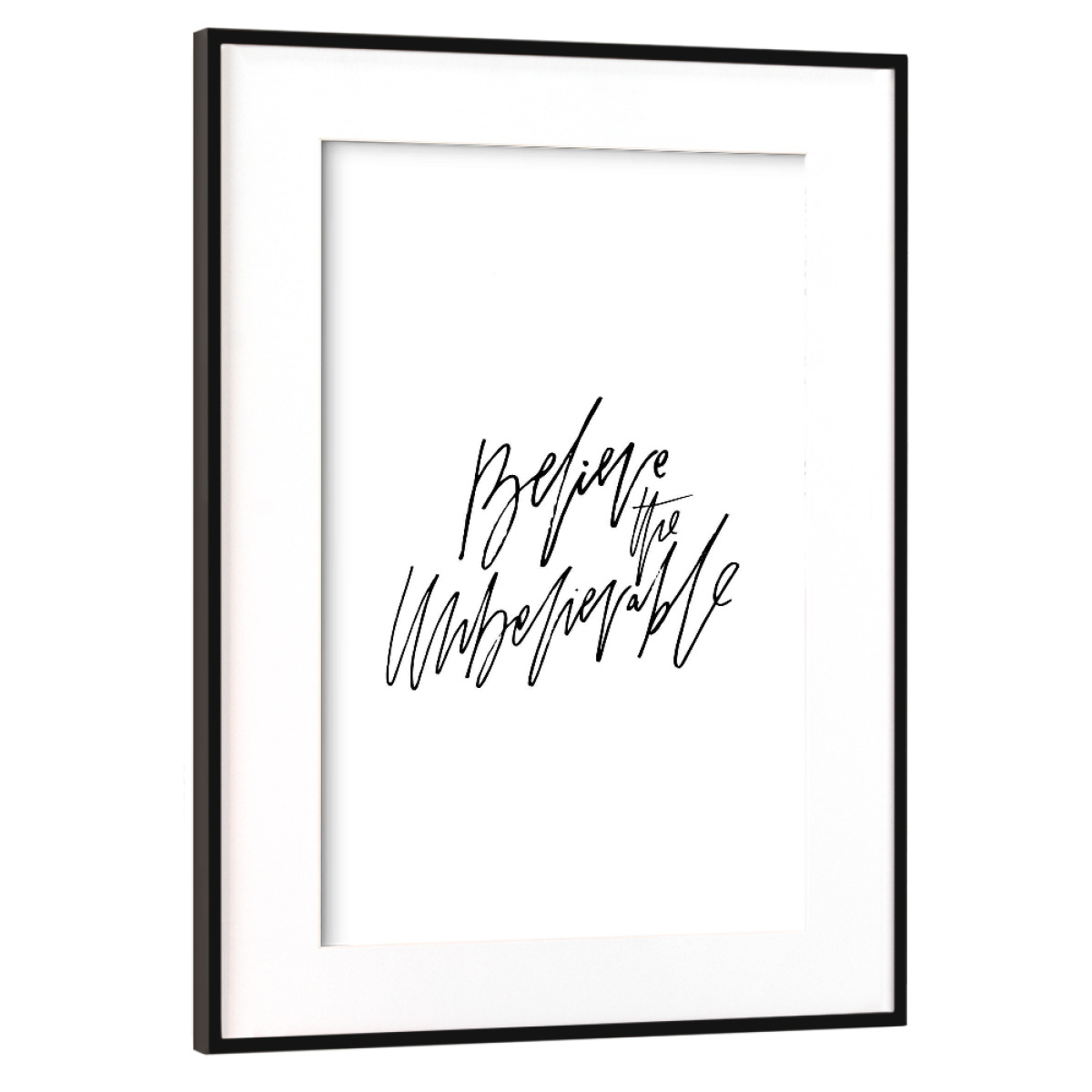 Purchase the Believe The Unbelievable as a Frame at artboxONE